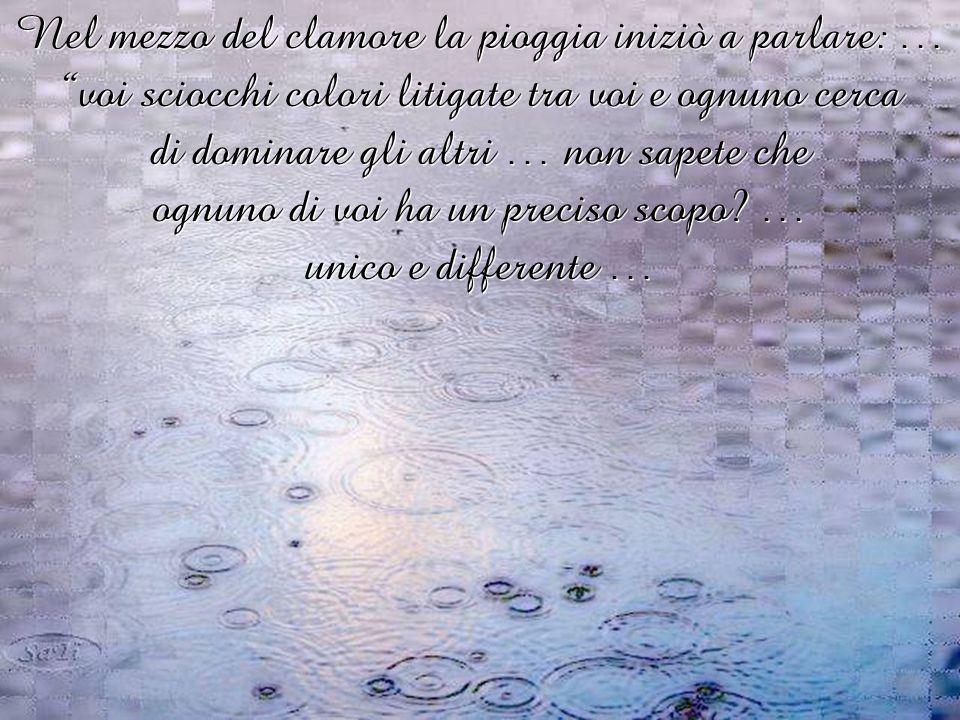 Il tuono e la pioggia violenta, che seguì, impaurì i colori a tal punto che si strinsero tutti insieme per confortarsi e non avere paura.