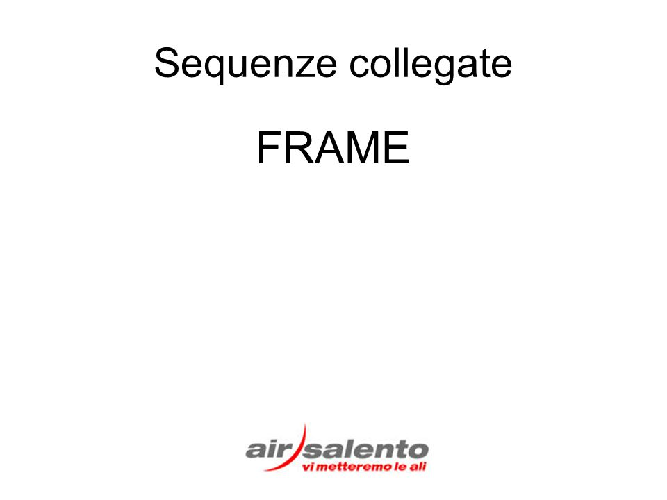 Sequenze collegate FRAME