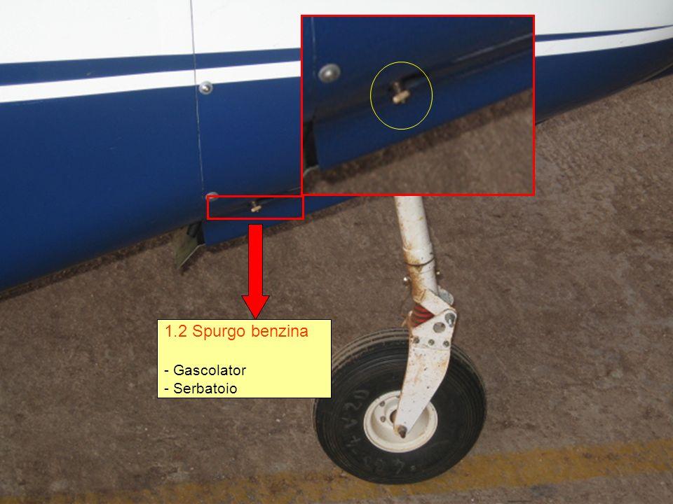 1.2 Spurgo benzina - Gascolator - Serbatoio