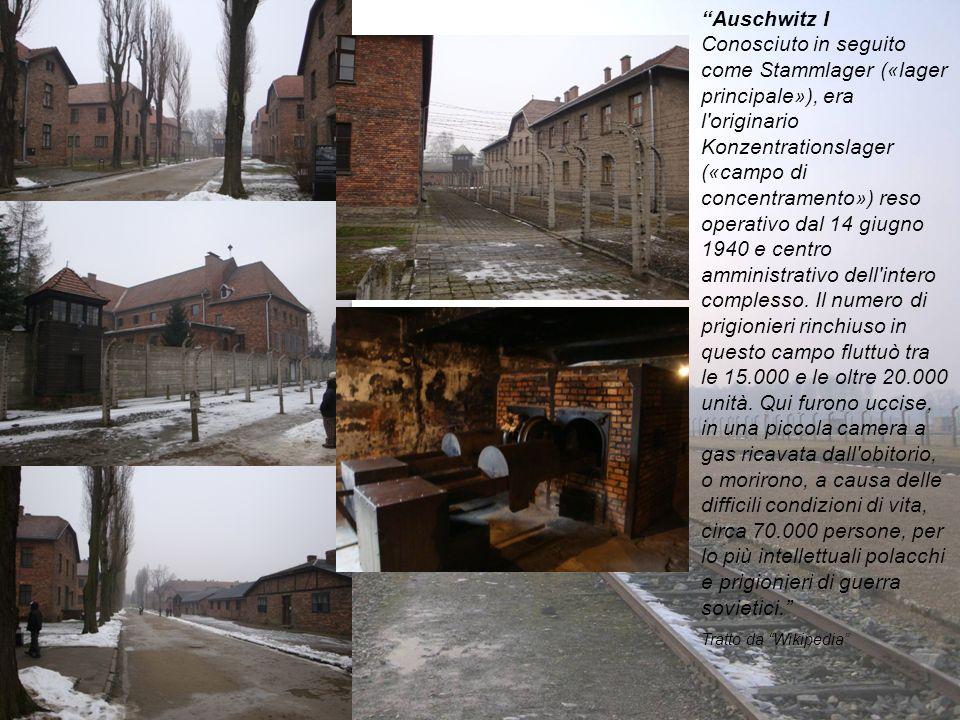 Auschwitz I Conosciuto in seguito come Stammlager («lager principale»), era l'originario Konzentrationslager («campo di concentramento») reso operativ