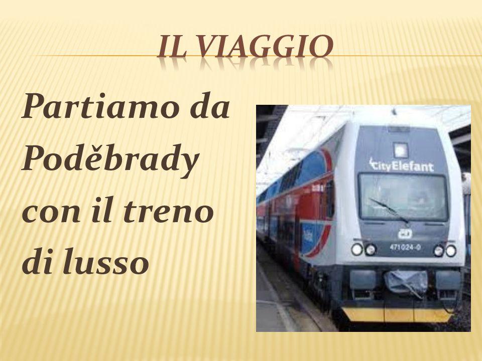 Partiamo da Poděbrady con il treno di lusso