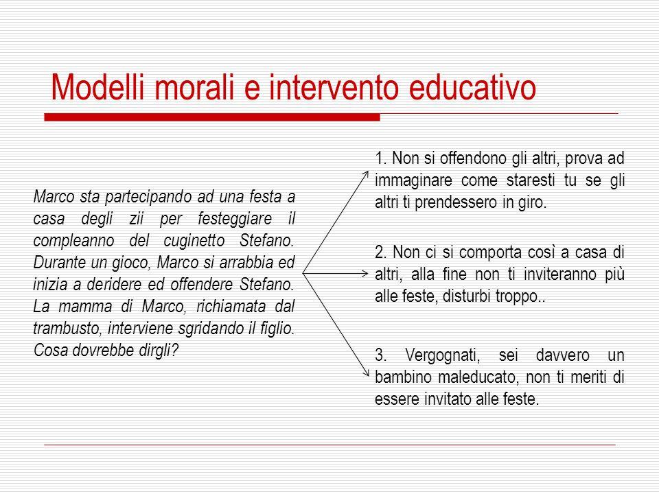 Modelli morali e intervento educativo 1.