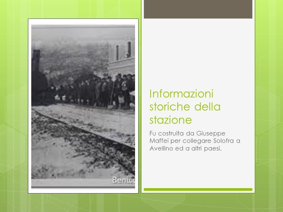 Informazioni storiche della stazione Fu costruita da Giuseppe Maffei per collegare Solofra a Avellino ed a altri paesi.