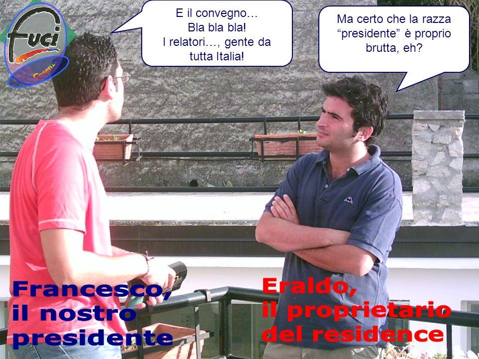 E il convegno… Bla bla bla.I relatori…, gente da tutta Italia.