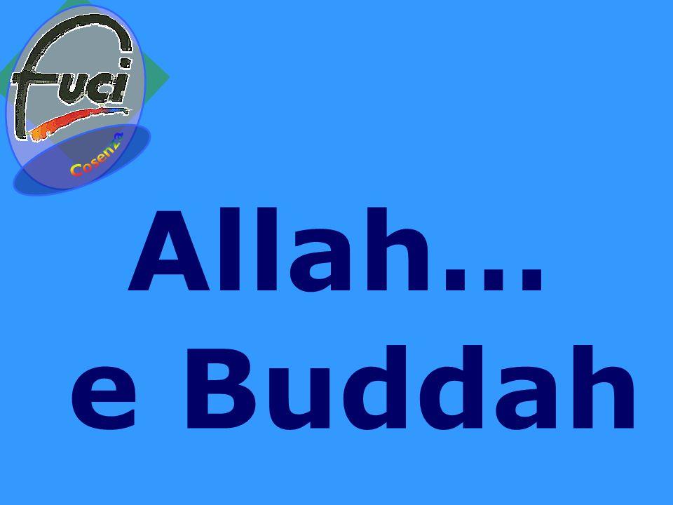 Allah… e Buddah