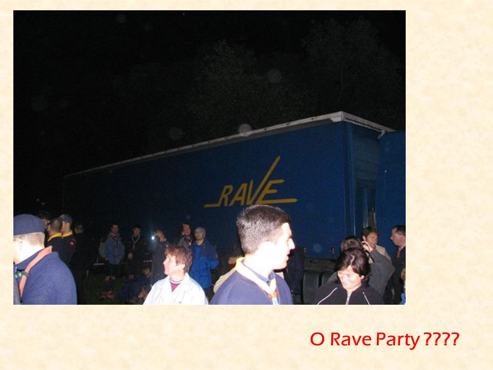 O Rave Party