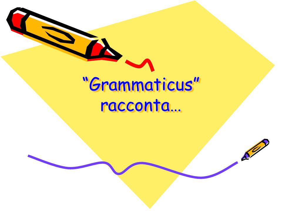 Grammaticus racconta…