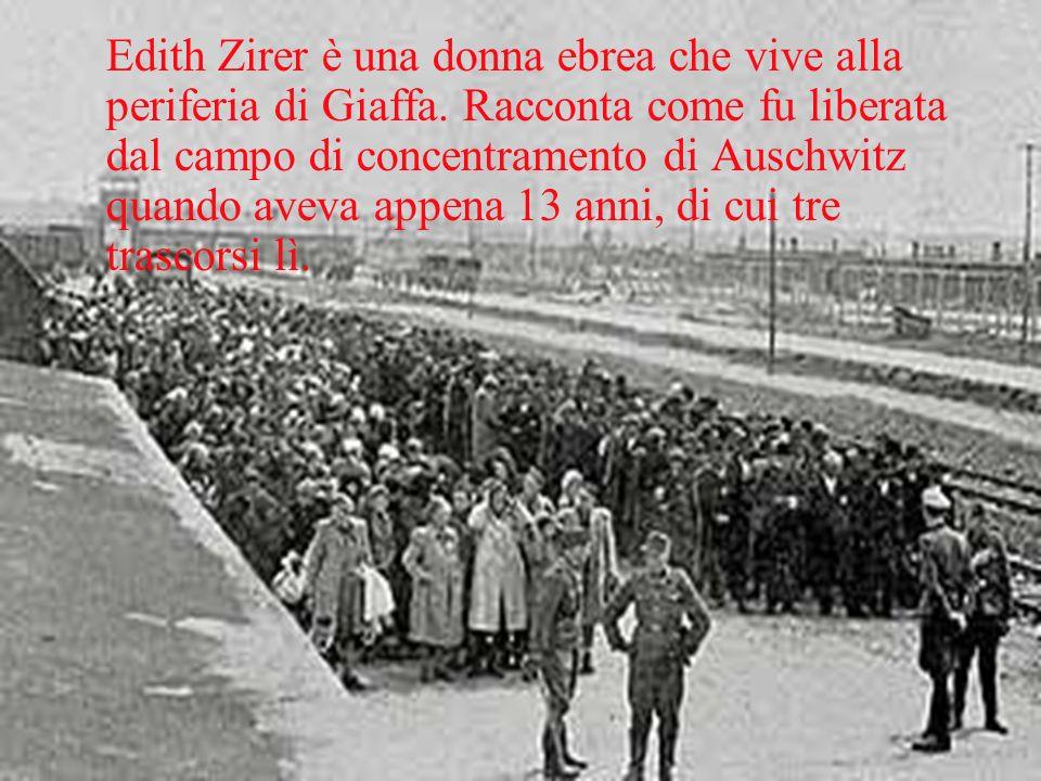 Edith Zirer è una donna ebrea che vive alla periferia di Giaffa.