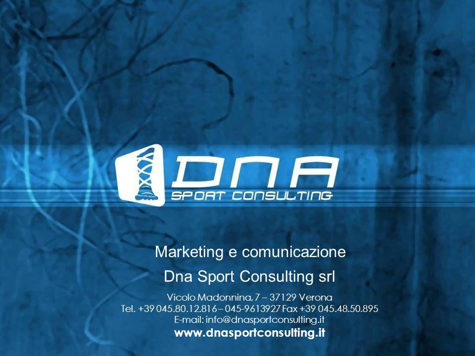 Dna Sport Consulting srl Vicolo Madonnina, 7 – 37129 Verona Tel. +39 045.80.12.816 – 045-9613927 Fax +39 045.48.50.895 E-mail: info@dnasportconsulting