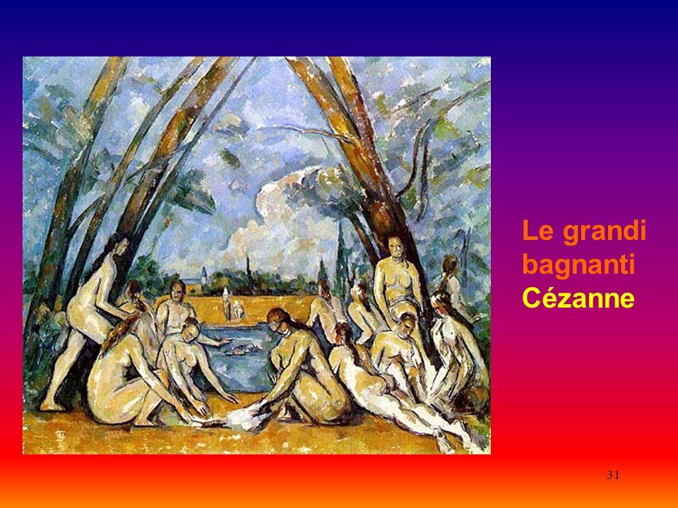 31 Le grandi bagnanti Cézanne