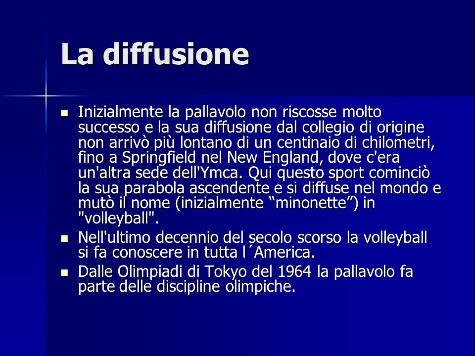 Le innovazioni Una caratteristica peculiare della pallavolo è quella di non prevedere il contatto fisico tra i partecipanti, per cui la destrezza, la