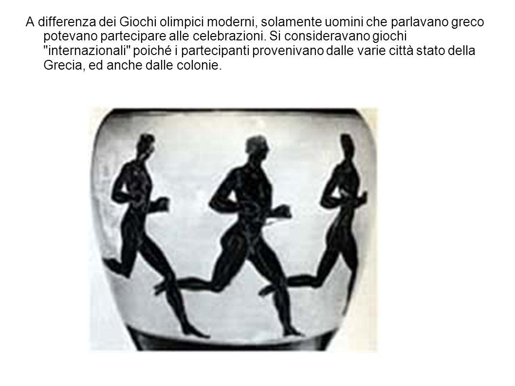 A differenza dei Giochi olimpici moderni, solamente uomini che parlavano greco potevano partecipare alle celebrazioni. Si consideravano giochi