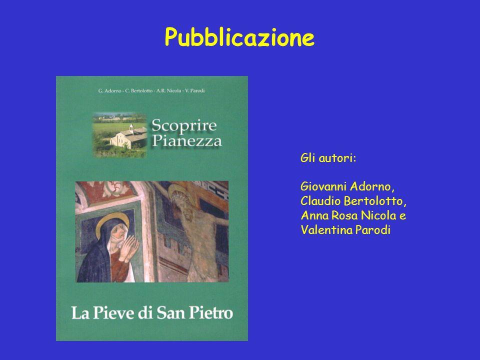 Pubblicazione Gli autori: Giovanni Adorno, Claudio Bertolotto, Anna Rosa Nicola e Valentina Parodi