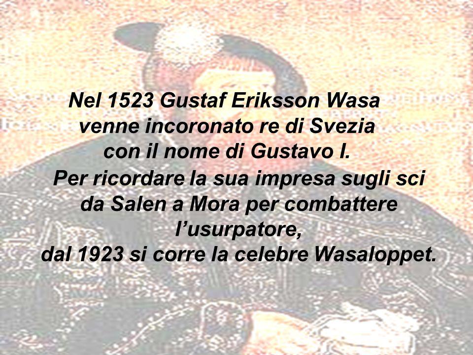 Nel 1523 Gustaf Eriksson Wasa venne incoronato re di Svezia con il nome di Gustavo I.