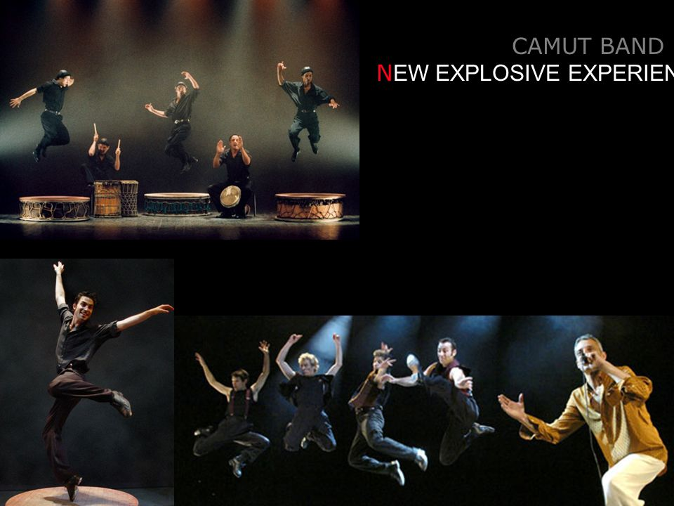 CAMUT BAND N EW EXPLOSIVE EXPERIENCE