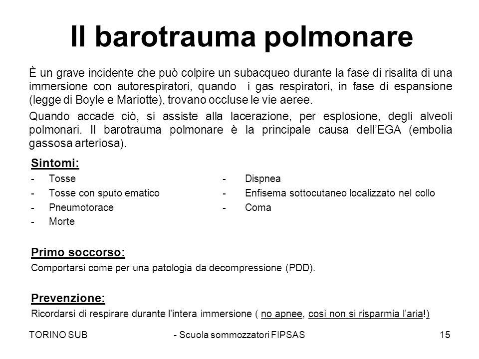 Il barotrauma polmonare È un grave incidente che può colpire un subacqueo durante la fase di risalita di una immersione con autorespiratori, quando i