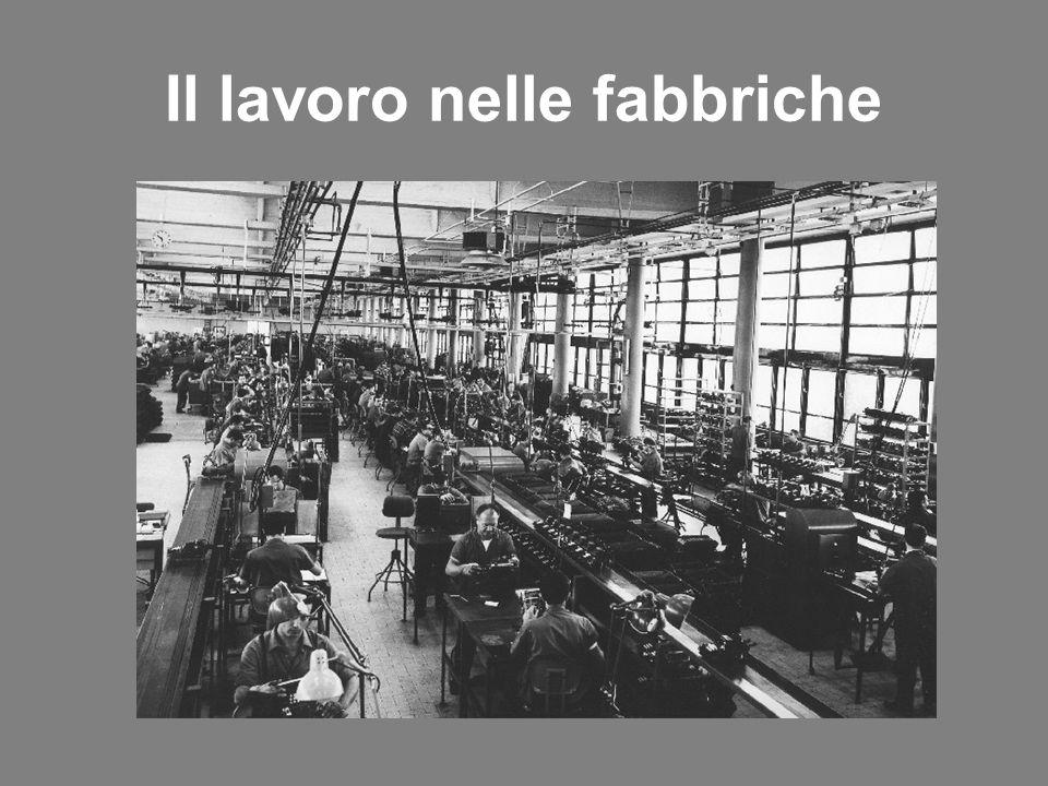 Il lavoro nelle fabbriche