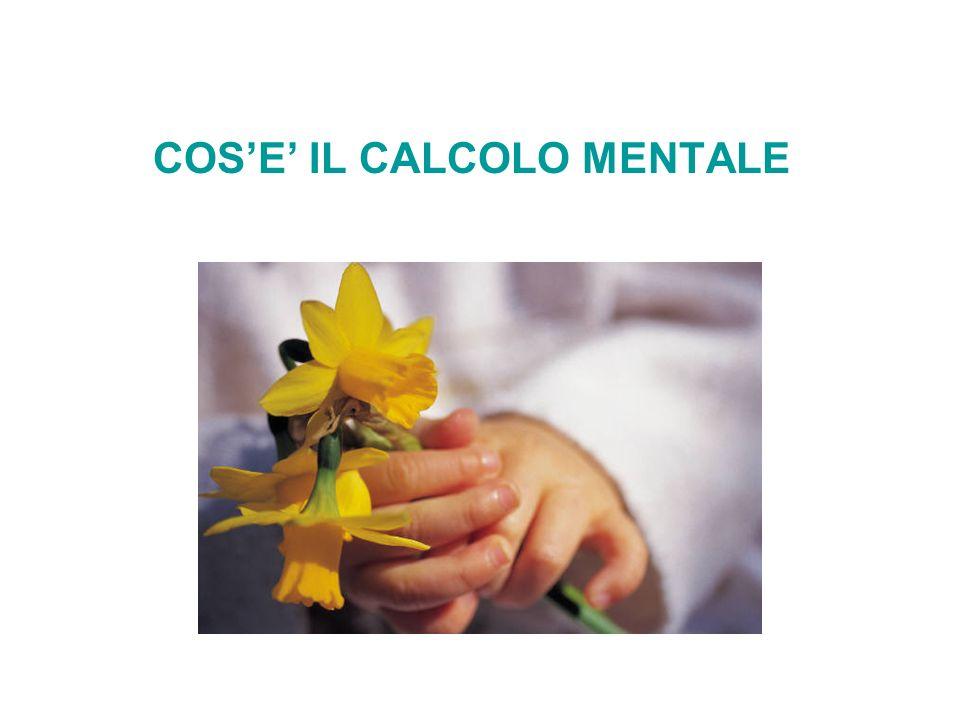 COSE IL CALCOLO MENTALE