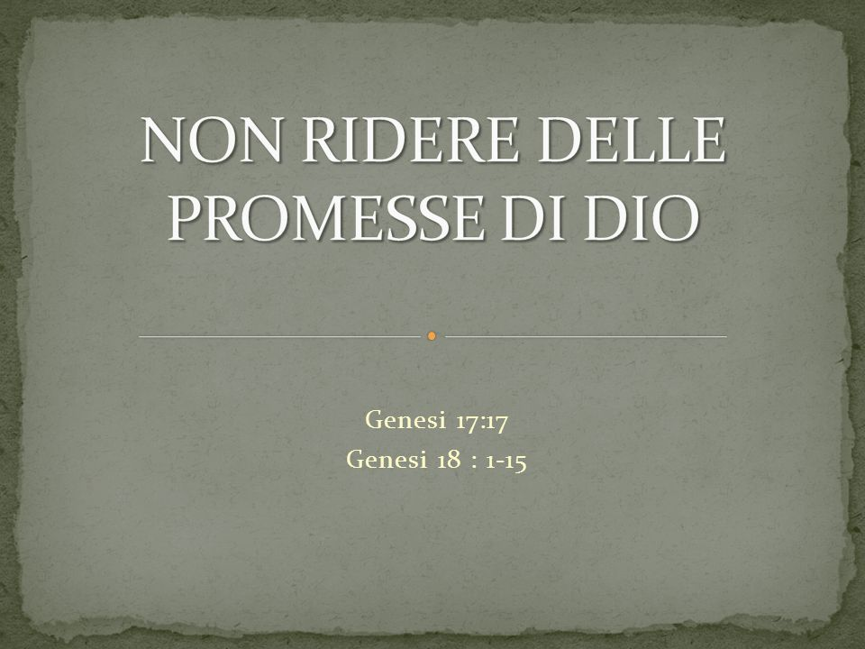 Genesi 17:17 Genesi 18 : 1-15