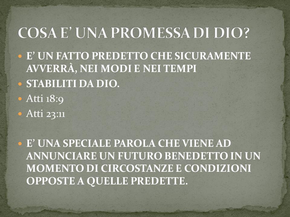 UN PAESE PROMESSO: Genesi 50:24 Esodo 3:8