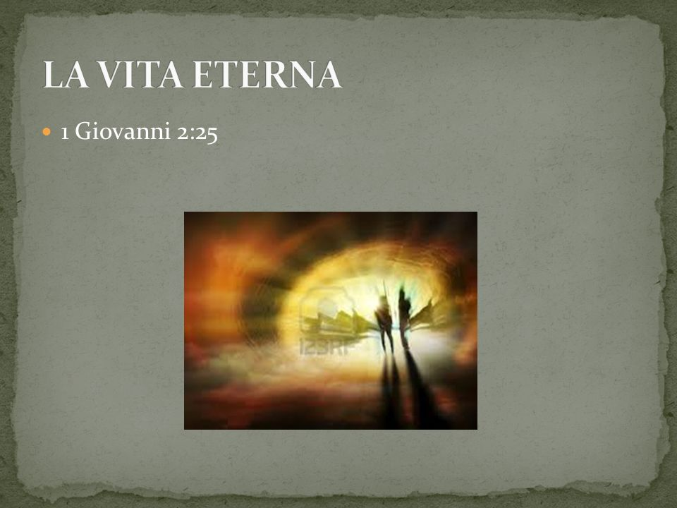 1 Giovanni 2:25