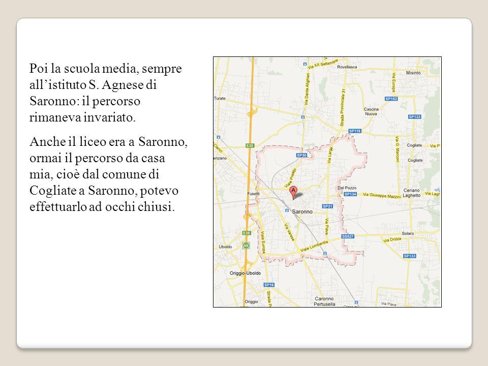 Poi la scuola media, sempre allistituto S.Agnese di Saronno: il percorso rimaneva invariato.