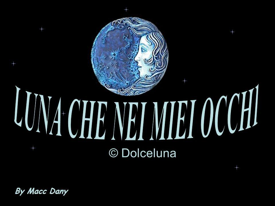 © Dolceluna By Macc Dany