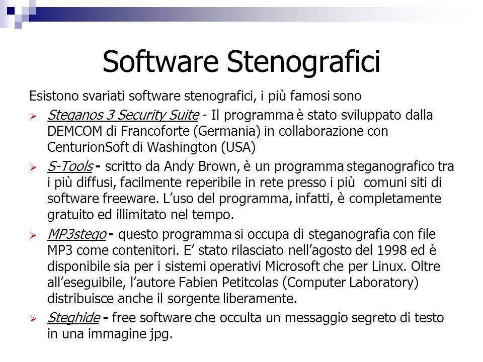Software Stenografici Esistono svariati software stenografici, i più famosi sono Steganos 3 Security Suite - Il programma è stato sviluppato dalla DEM