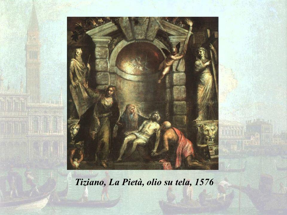 Tiziano, La Pietà, olio su tela, 1576
