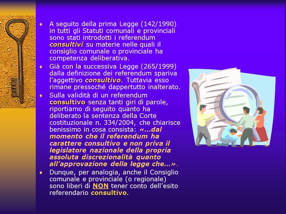 Premessa: conseguentemente alla Carta europea delle autonomie locali, lItalia ha promulgato prima la legge 8 giugno 1990, n.