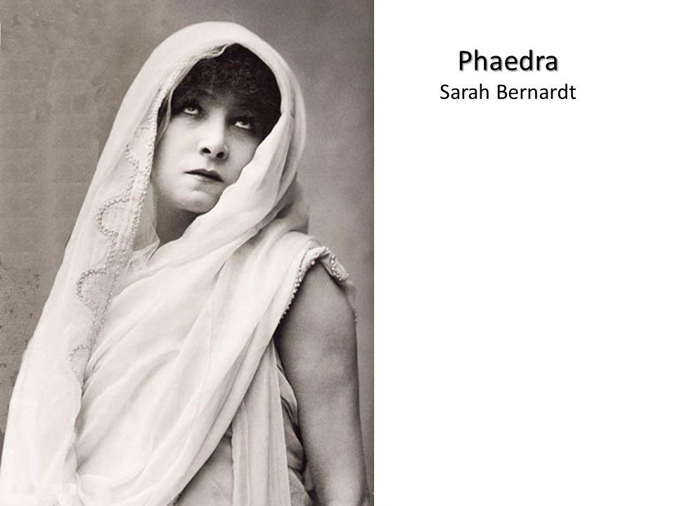 Phaedra Phaedra Sarah Bernardt