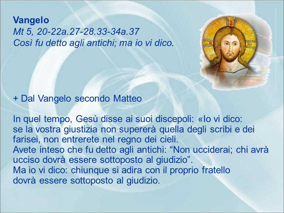 Acclamazione al Vangelo (Mt 11,25) Alleluia, alleluia. Ti rendo lode, Padre, Signore del cielo e della terra, perché ai piccoli hai rivelato i misteri