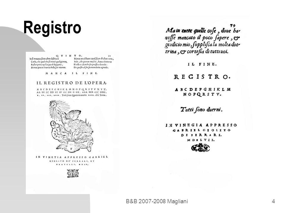 B&B 2007-2008 Magliani4 Registro