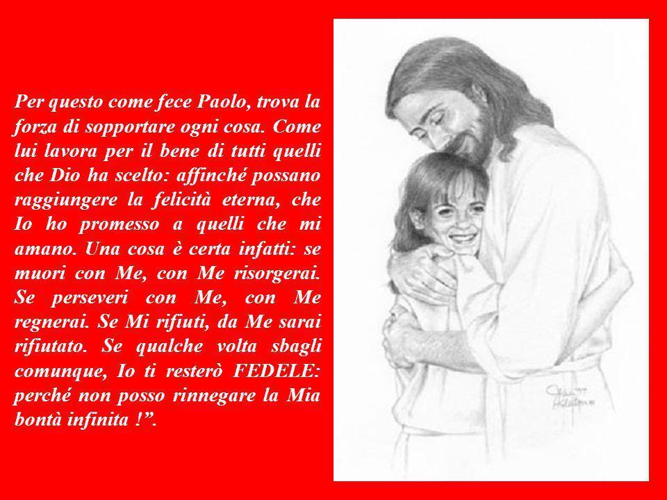 Questa lettera è Parola di Dio. Quindi è Gesù Cristo che ci parla e - per bocca di Paolo - ci dice: Figlio mio, ricordati di esprimermi sempre la tua