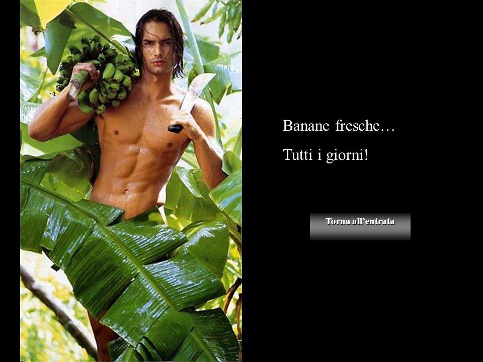 Banane fresche… Tutti i giorni! Torna allentrata Torna allentrata