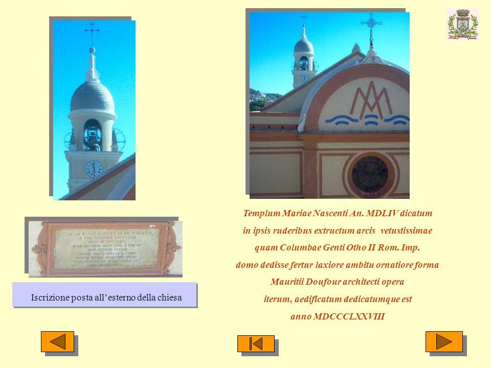 Templum Mariae Nascenti An. MDLIV dicatum in ipsis ruderibus extructum arcis vetustissimae quam Columbae Genti Otho II Rom. Imp. domo dedisse fertur l