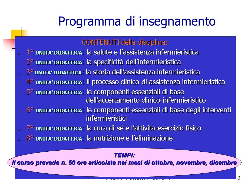 a cura di : dott.ssa Alida Favro3 Programma di insegnamento CONTENUTI della disciplina: 1° UNITA DIDATTICA : la salute e lassistenza infermieristica 1