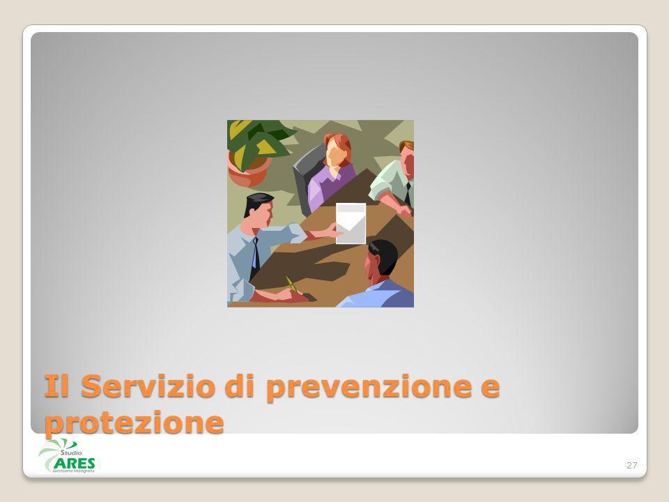 Il Servizio di prevenzione e protezione 27