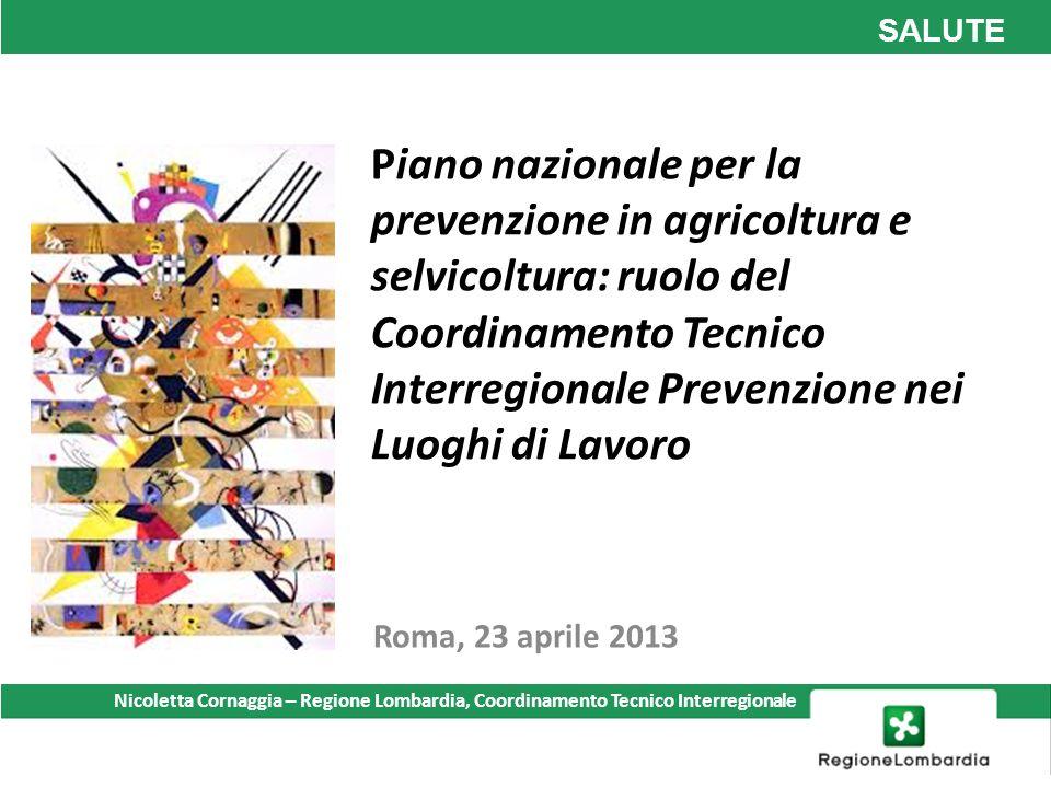 SALUTE Piano nazionale per la prevenzione in agricoltura e selvicoltura: ruolo del Coordinamento Tecnico Interregionale Prevenzione nei Luoghi di Lavo