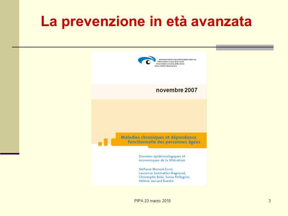 PIPA 23 marzo 20103 La prevenzione in età avanzata novembre 2007