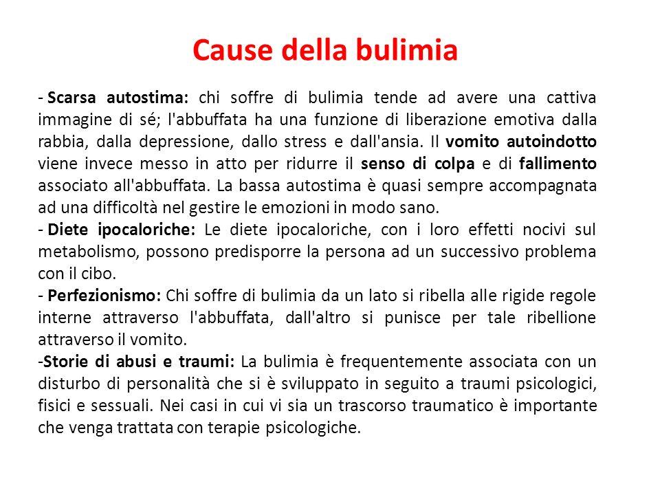 Per quanto concerne le terapie consigliate per la bulimia si fa riferimento a quelle impiegate per l'anoressia, tranne ovviamente per il regime alimen