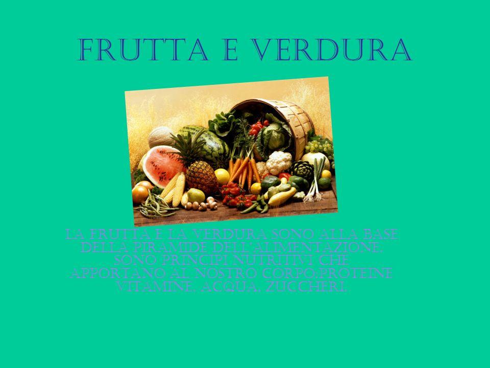 FRUTTA E VERDURA La frutta e la verdura sono alla base della piramide dellalimentazione. sono principi nutritivi che apportano al nostro corpo:protein