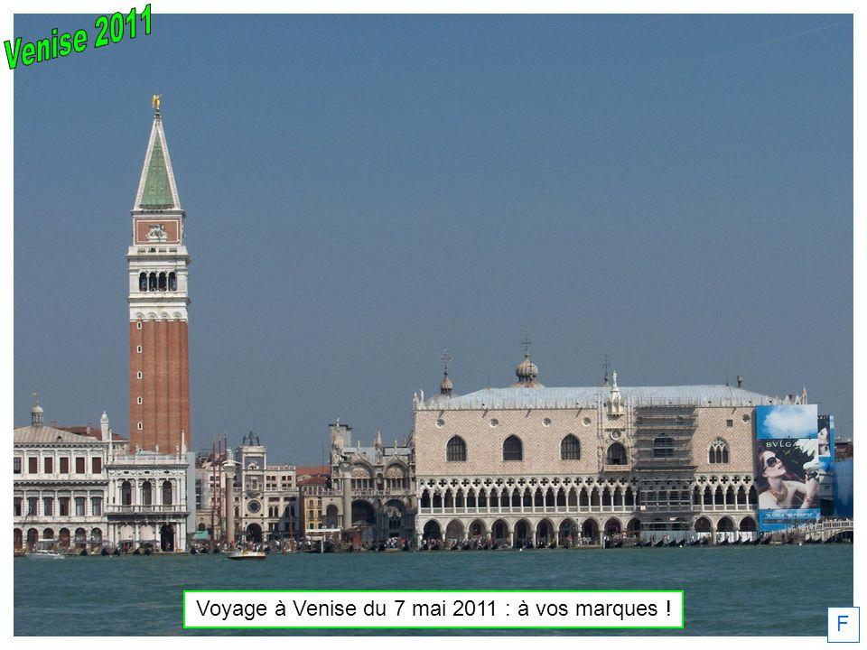 F Voyage à Venise du 7 mai 2011 : à vos marques !