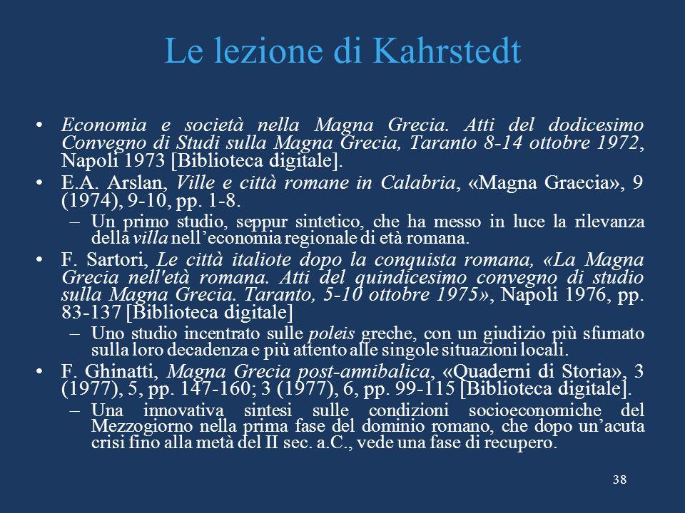 Le lezione di Kahrstedt Economia e società nella Magna Grecia.