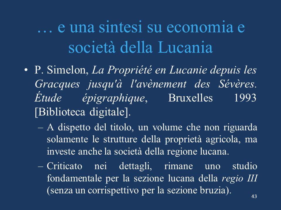 … e una sintesi su economia e società della Lucania P.