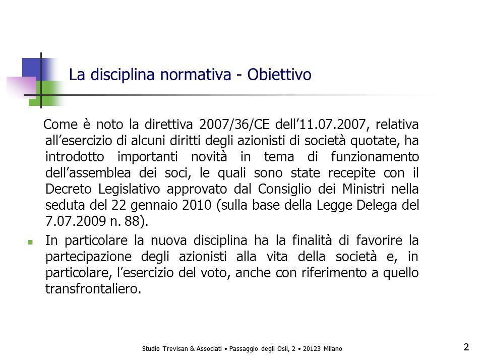 Studio Trevisan & Associati Passaggio degli Osii, 2 20123 Milano 3 3 Voto per Delega – Articolo 135undecies T.U.F.