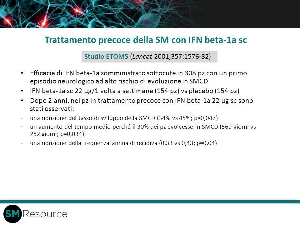 Trattamento precoce della SM con IFN beta-1a sc Efficacia di IFN beta-1a somministrato sottocute in 308 pz con un primo episodio neurologico ad alto r