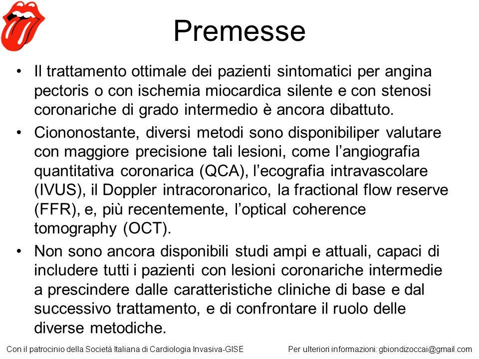 Premesse Il trattamento ottimale dei pazienti sintomatici per angina pectoris o con ischemia miocardica silente e con stenosi coronariche di grado int