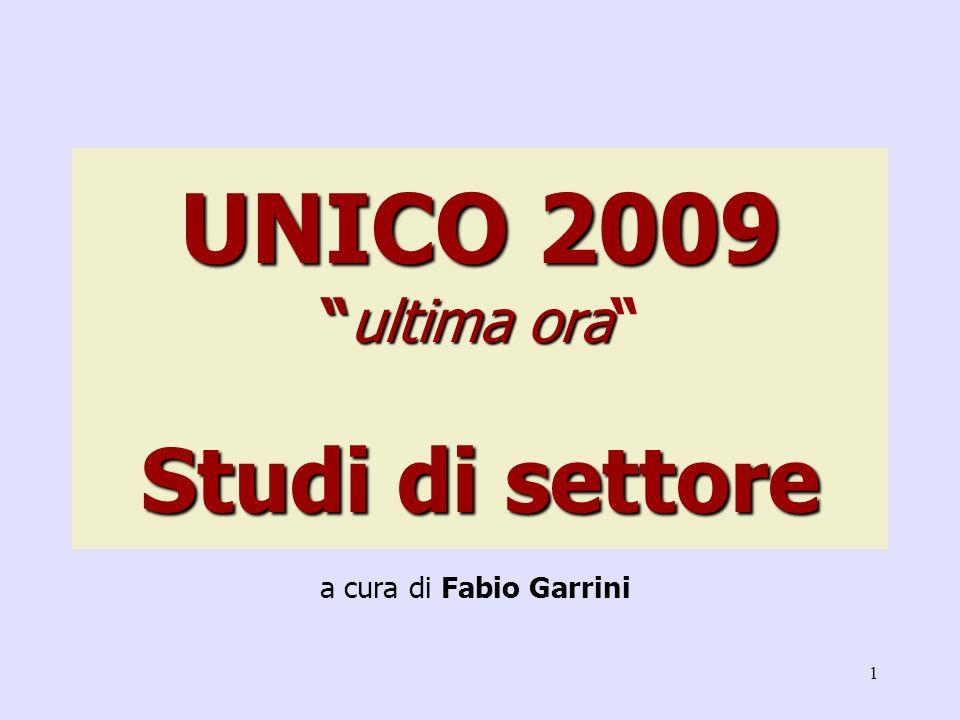 1 UNICO 2009ultima ora Studi di settore a cura di Fabio Garrini