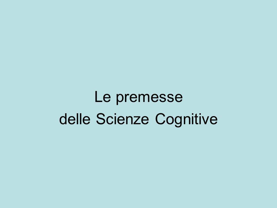 Le premesse delle Scienze Cognitive